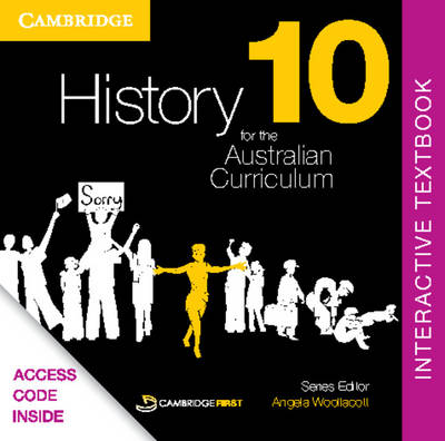 History for the Australian Curriculum Year 10 Interactive Textbook by Angela Woollacott, Helen Butler, Raymond Evans, Jenny Gregory