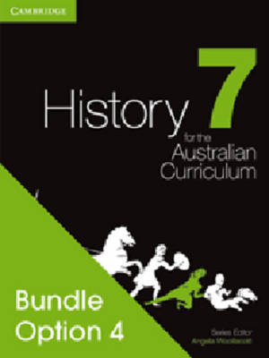 History for the Australian Curriculum Year 7 Bundle 4 by Angela Woollacott, Michael Adcock, Helen Butler, Richard Malone