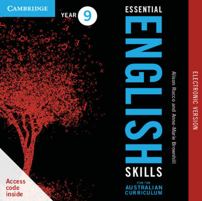 Essential English Skills for the Australian Curriculum Year 9 Electronic Version A Multi-level Approach by Anne-Marie Brownhill, Alison Rucco