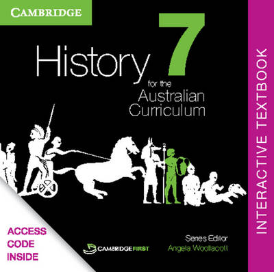 History for the Australian Curriculum Year 7 Interactive Textbook by Angela Woollacott, Michael Adcock, Helen Butler, Richard Malone