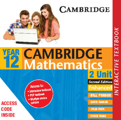 Cambridge 2 Unit Mathematics Year 12 Interactve Textbook by William Pender, David Saddler, Julia Shea, Derek Ward
