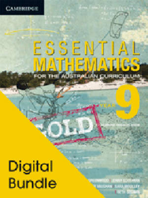 Essential Mathematics Gold for the Australian Curriculum Year 9 Digital and Cambridge HOTmaths by David Greenwood, Sarah Woolley, Jenny Vaughan, Jenny Goodman