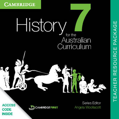 History for the Australian Curriculum Year 7 Teacher Resource Package by Andrew Walker, James St Julian, Nicholas Vlahogiannis, Stephen Catton