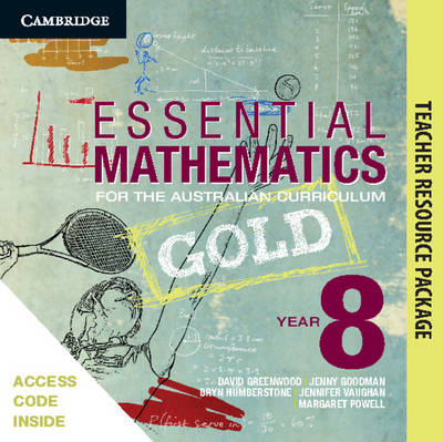 Essential Mathematics Gold for the Australian Curriculum Year 8 Teacher Resource Package by Jenny Goodman, Jenny Vaughan, Sarah Wills