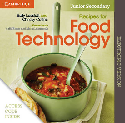 Recipes for Food Technology Junior Secondary Electronic Workbook by Sally Lasslett, Chrissy Collins