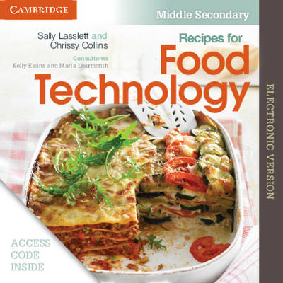 Recipes for Food Technology Middle Secondary Electronic Workbook by Sally Lasslett, Chrissy Collins