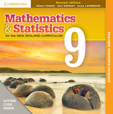 Mathematics and Statistics for the New Zealand Curriculum Year 9 Teacher Resource by Alison Fagan, Kim Goodey, Anne Lawrence