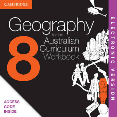 Geography for the Australian Curriculum Year 8 Electronic Workbook by Kate Thompson