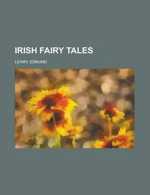 Irish Fairy Tales by Edmund Leamy