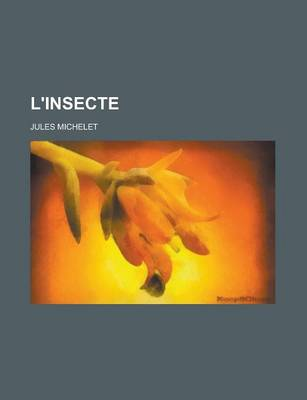 L'Insecte by Jules Michelet