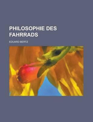 Philosophie Des Fahrrads by Eduard Bertz