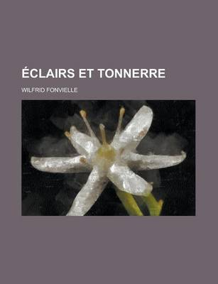 Eclairs Et Tonnerre by Wilfrid Fonvielle