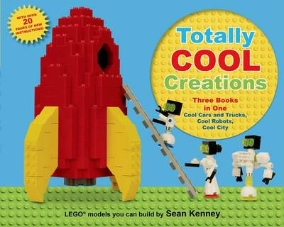Totally Cool Creations by Sean T. Kenney
