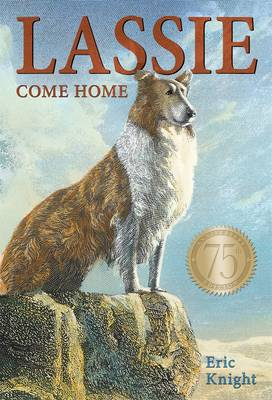 Lassie Come-Home by Eric Knight, Marguerite Kirmse