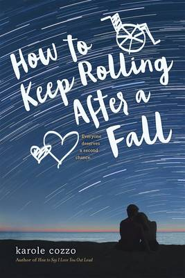 How to Keep Rolling After a Fall by Karole Cozzo