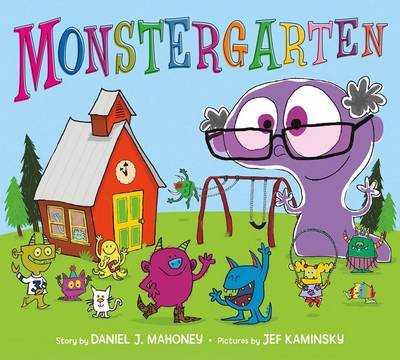 Monstergarten by Daniel J. Mahoney