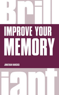 Improve Your Memory by Jonathan Hancock