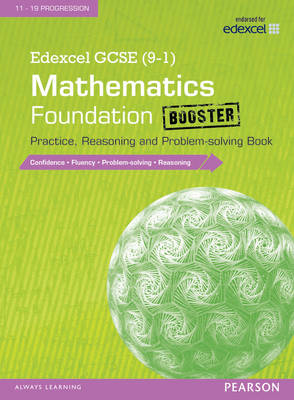 Edexcel GCSE (9-1) Mathematics: Foundation Booster Practice, Reasoning and Problem-Solving Book by