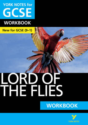 Lord of the Flies: York Notes for GCSE Workbook Grades 9-1 by Clare Constant