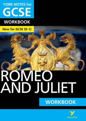 Romeo and Juliet: York Notes for GCSE Workbook Grades 9-1 by Susannah White