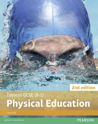 Edexcel GCSE (9-1) PE Student Book by Tony Scott