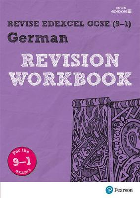 REVISE Edexcel GCSE (9-1) German Revision Workbook For the 9-1 Exams by Harriette Lanzer