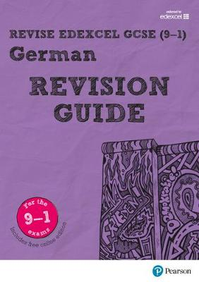 REVISE Edexcel GCSE (9-1) German Revision Guide by Harriette Lanzer