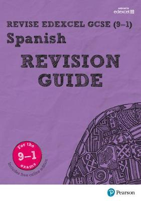 REVISE Edexcel GCSE (9-1) Spanish Revision Guide by Leanda Reeves