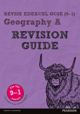 REVISE Edexcel GCSE (9-1) Geography A Revision Guide by Michael Chiles