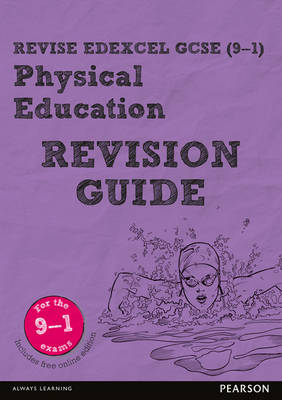 REVISE Edexcel GCSE (9-1) Physical Education Revision Guide by Jan Simister