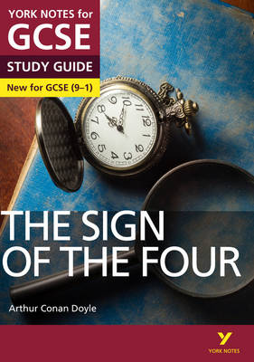 The Sign of the Four: York Notes for GCSE (9-1) by