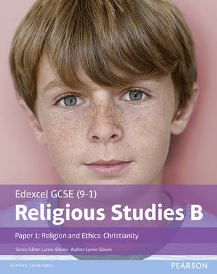 Edexcel GCSE (9-1) Religious Studies B Paper 1: Religion and Ethics - Christianity by