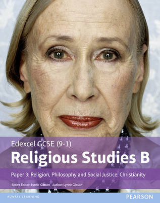 Edexcel GCSE (9-1) Religious Studies B Paper 3: Religion, Philosophy and Social Justice - Christianity Student Book by