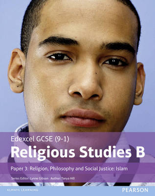 Edexcel GCSE (9-1) Religious Studies B Paper 3: Religion, Philosophy and Social Justice - Islam Student Book by