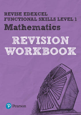 REVISE Edexcel Functional Skills Mathematics Workbook by Navtej Marwaha