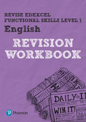REVISE Edexcel Functional Skills English Workbook by Julie Hughes
