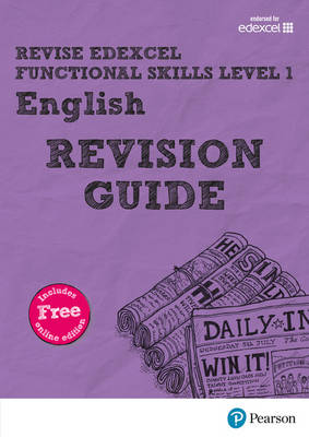 REVISE Edexcel Functional Skills English Level 1 Revision Guide by Julie Hughes