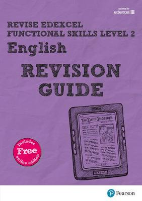 REVISE Edexcel Functional Skills English Level 2 Revision Guide by Julie Hughes