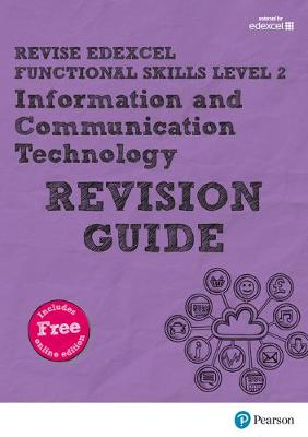 REVISE Edexcel Functional Skills ICT Level 2 Revision Guide by Alison Trimble