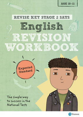 REVISE Key Stage 2 SATs English Revision Workbook - Expected Standard by Giles Clare