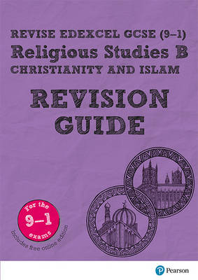 Revise Edexcel GCSE (9-1) Religious Studies B, Christianity & Islam Revision Guide by Tanya Hill