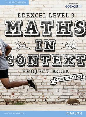 Edexcel Maths in Context Project Book + eBook by Jack Barraclough, Su Nicholson, Huw Kyffin, Robert Ward-Penny