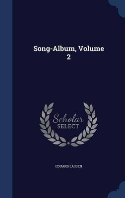 Song-Album, Volume 2 by Eduard Lassen