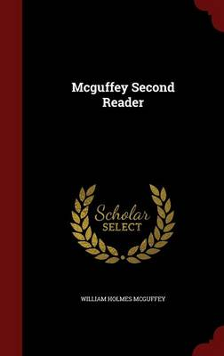 McGuffey Second Reader by William Holmes McGuffey