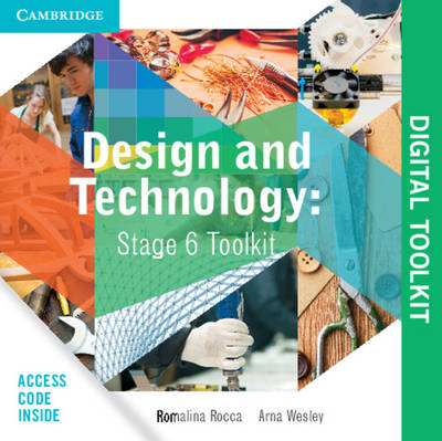 Design and Technology Stage 6 Digital Toolkit by Arna Christine Wesley, Romalina Rocca