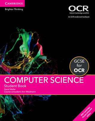 GCSE Computer Science for OCR Student Book with Cambridge Elevate Enhanced Edition (2 Years) by David Waller