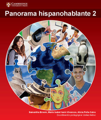 Panorama Hispanohablante 2 by Maria Isabel Isern Vivancos, Alicia Pena-Calvo, Samantha Broom