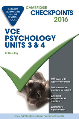 Cambridge Checkpoints VCE Psychology Units 3 and 4 2016 and Quiz Me More by Max Jory