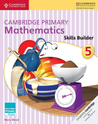 Cambridge Primary Mathematics Skills Builders 5 by Mary Wood