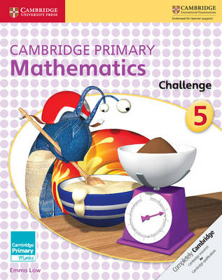 Cambridge Primary Mathematics Challenge by Emma Low